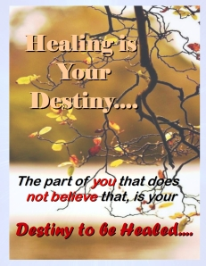 Your Destiny to be healed heart spring energy healing compassion love kindness forgiveness caring healing arts performance arts trance